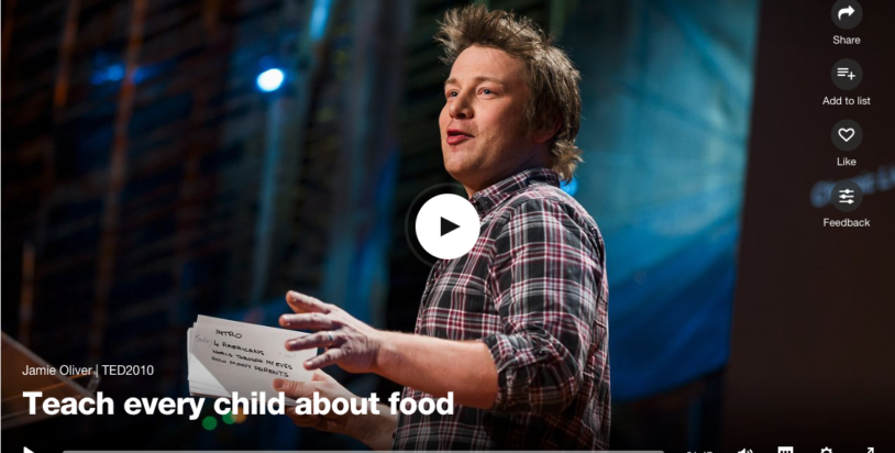 TED Talk – Jamie Oliver, Chef and Activist shares how food can change lives